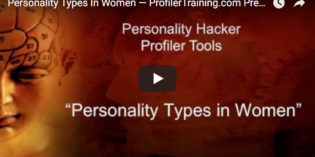 [VIDEO] Personality Types In Women — Profiler Training Sample